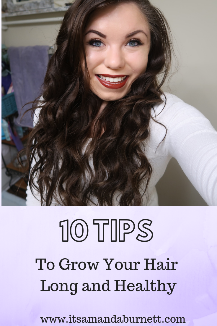 10 Tips To Grow Your Hair Long and Healthy