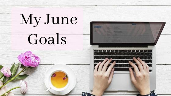My June Goals